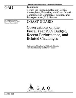 Primary view of object titled 'Coast Guard: Observations on the Fiscal Year 2009 Budget, Recent Performance, and Related Challenges'.