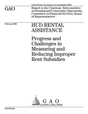 Primary view of object titled 'HUD Rental Assistance: Progress and Challenges in Measuring and Reducing Improper Rent Subsidies'.