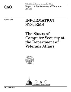 Primary view of object titled 'Information Systems: The Status of Computer Security at the Department of Veterans Affairs'.