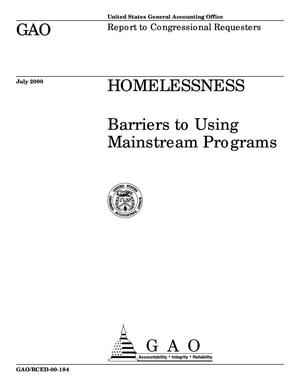 Primary view of object titled 'Homelessness: Barriers to Using Mainstream Programs'.