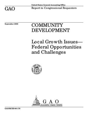 Primary view of object titled 'Community Development: Local Growth Issues--Federal Opportunities and Challenges'.