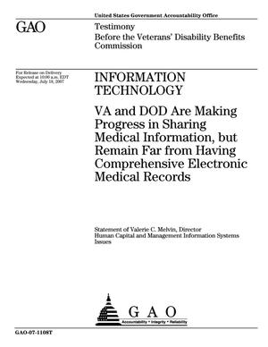 Primary view of object titled 'Information Technology: VA and DOD Are Making Progress in Sharing Medical Information, but Remain Far from Having Comprehensive Electronic Medical Records'.