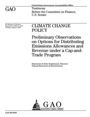 Primary view of object titled 'Climate Change Policy: Preliminary Observations on Options for Distributing Emissions Allowances and Revenue under a Cap-and-Trade Program'.