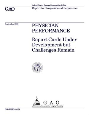 Primary view of object titled 'Physician Performance: Report Cards Under Development but Challenges Remain'.