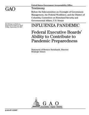 Primary view of object titled 'Influenza Pandemic: Federal Executive Boards' Ability to Contribute to Pandemic Preparedness'.