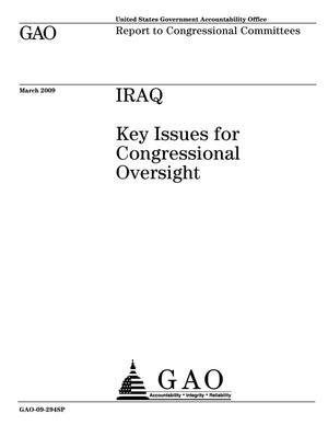 Primary view of object titled 'Iraq: Key Issues for Congressional Oversight'.