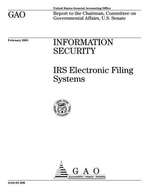 Primary view of object titled 'Information Security: IRS Electronic Filing Systems'.