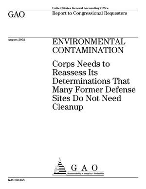 Primary view of object titled 'Environmental Contamination: Corps Needs to Reassess Its Determinations That Many Former Defense Sites Do Not Need Cleanup'.