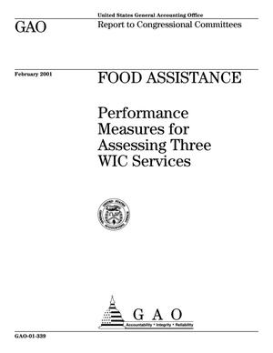 Primary view of object titled 'Food Assistance: Performance Measures for Assessing Three WIC Services'.