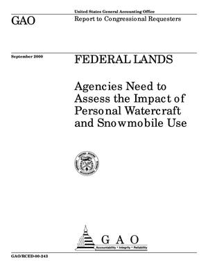 Primary view of object titled 'Federal Lands: Agencies Need to Assess the Impact of Personal Watercraft and Snowmobile Use'.