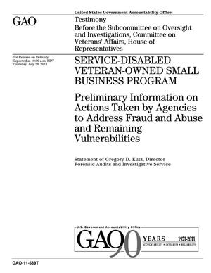 Primary view of object titled 'Service-Disabled Veteran-Owned Small Business Program: Preliminary Information on Actions Taken by Agencies to Address Fraud and Abuse and Remaining Vulnerabilities'.