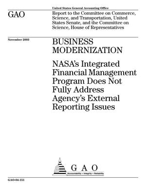 Primary view of object titled 'Business Modernization: NASA's Integrated Financial Management Program Does Not Fully Address Agency's External Reporting Issues'.