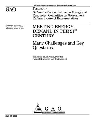 Primary view of object titled 'Meeting Energy Demand in the 21st Century: Many Challenges and Key Questions'.