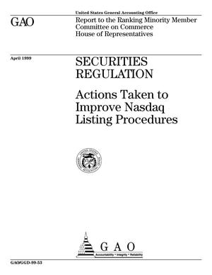 Primary view of object titled 'Securities Regulation: Actions Taken to Improve Nasdaq Listing Procedures'.