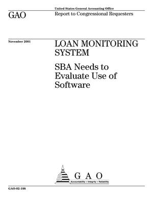 Primary view of object titled 'Loan Monitoring System: SBA Needs to Evaluate Use of Software'.
