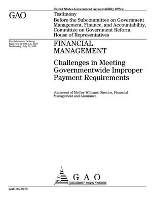 Primary view of object titled 'Financial Management: Challenges in Meeting Governmentwide Improper Payment Requirements'.