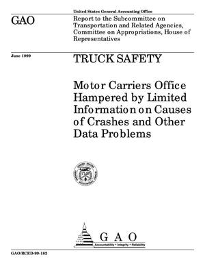 Primary view of object titled 'Truck Safety: Motor Carriers Office Hampered by Limited Information on Causes of Crashes and Other Data Problems'.