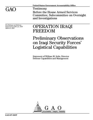Primary view of object titled 'Operation Iraqi Freedom: Preliminary Observations on Iraqi Security Forces' Logistical Capabilities'.