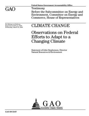 Primary view of object titled 'Climate Change: Observations on Federal Efforts to Adapt to a Changing Climate'.