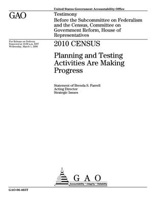 Primary view of object titled '2010 Census: Planning and Testing Activities Are Making Progress'.