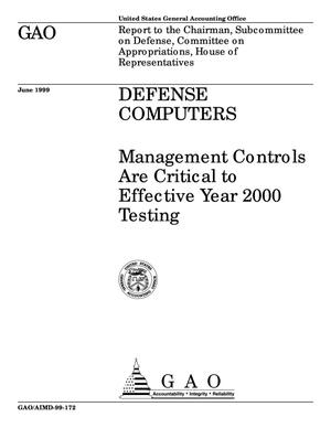 Primary view of object titled 'Defense Computers: Management Controls Are Critical to Effective Year 2000 Testing'.