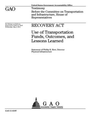 Primary view of object titled 'Recovery Act: Use of Transportation Funds, Outcomes, and Lessons Learned'.