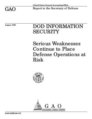 Primary view of object titled 'DOD Information Security: Serious Weaknesses Continue to Place Defense Operations at Risk'.