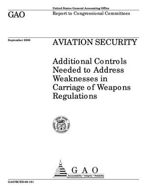 Primary view of object titled 'Aviation Security: Additional Controls Needed to Address Weaknesses in Carriage of Weapons Regulations'.