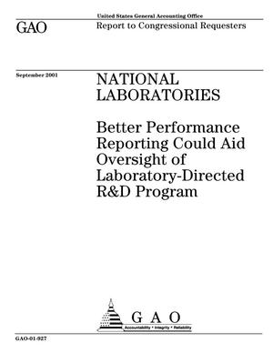 Primary view of object titled 'National Laboratories: Better Performance Reporting Could Aid Oversight of Laboratory-Directed R&D Program'.