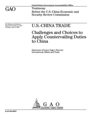 Primary view of object titled 'U.S.-China Trade: Challenges and Choices to Apply Countervailing Duties to China'.