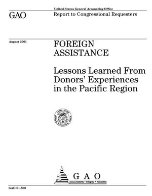 Primary view of object titled 'Foreign Assistance: Lessons Learned From Donors' Experiences in the Pacific Region'.
