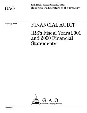 Primary view of object titled 'Financial Audit: IRS's Fiscal Years 2001 and 2000 Financial Statements'.