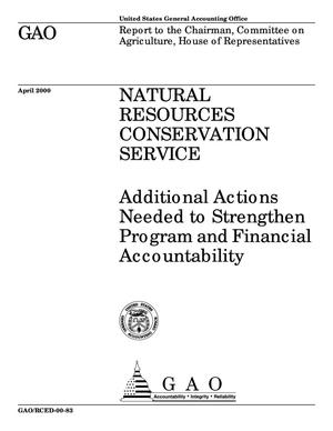 Primary view of object titled 'Natural Resources Conservation Service: Additional Actions Needed to Strengthen Program and Financial Accountability'.