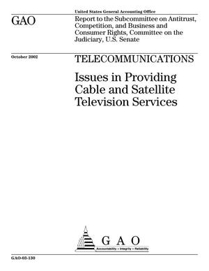 Primary view of object titled 'Telecommunications: Issues in Providing Cable and Satellite Television Services'.