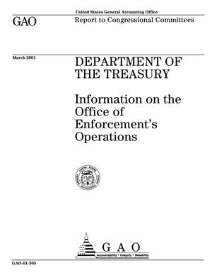 Primary view of object titled 'Department of the Treasury: Information on the Office of Enforcement's Operations'.