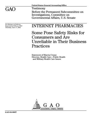 Primary view of object titled 'Internet Pharmacies: Some Pose Safety Risks for Consumers and Are Unreliable in Their Business Practices'.