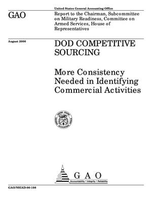 Primary view of object titled 'DOD Competitive Sourcing: More Consistency Needed in Identifying Commercial Activities'.