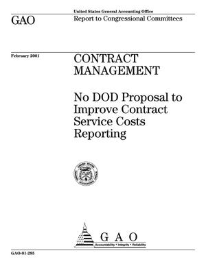 Primary view of object titled 'Contract Management: No DOD Proposal to Improve Contract Service Costs Reporting'.