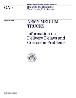 Primary view of object titled 'Army Medium Trucks: Information on Delivery Delays and Corrosion Problems'.
