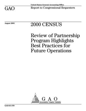 Primary view of object titled '2000 Census: Review of Partnership Program Highlights Best Practices for Future Operations'.