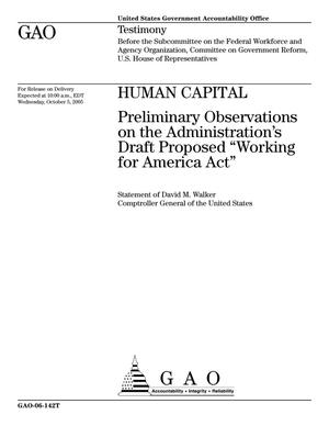 "Primary view of object titled 'Human Capital: Preliminary Observations on the Administration's Draft Proposed ""Working for America Act""'."