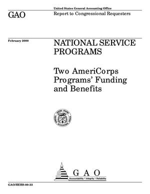 Primary view of object titled 'National Service Programs: Two AmeriCorps Programs' Funding and Benefits'.