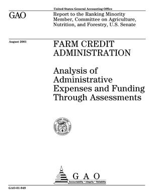 Primary view of object titled 'Farm Credit Administration: Analysis of Administrative Expenses and Funding Through Assessments'.