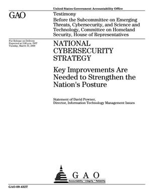 Primary view of object titled 'National Cybersecurity Strategy: Key Improvements Are Needed to Strengthen the Nation's Posture'.