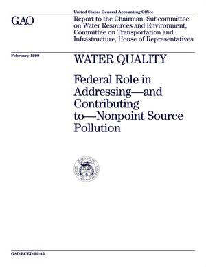 Primary view of object titled 'Water Quality: Federal Role in Addressing and Contributing to Nonpoint Source Pollution'.