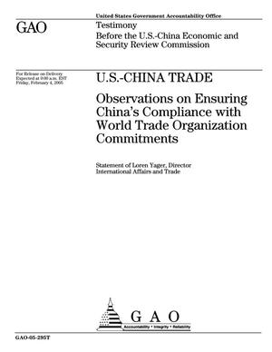 Primary view of object titled 'U.S.-China Trade: Observations on Ensuring China's Compliance with World Trade Organization Commitments'.