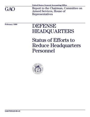 Primary view of object titled 'Defense Headquarters: Status of Efforts to Reduce Headquarters Personnel'.