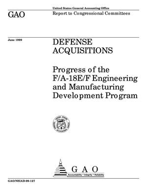 Primary view of object titled 'Defense Acquisitions: Progress of the F/A-18E/F Engineering and Manufacturing Development Program'.
