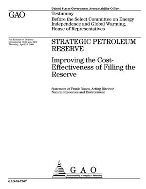 Primary view of object titled 'Strategic Petroleum Reserve: Improving the Cost-Effectiveness of Filling the Reserve'.