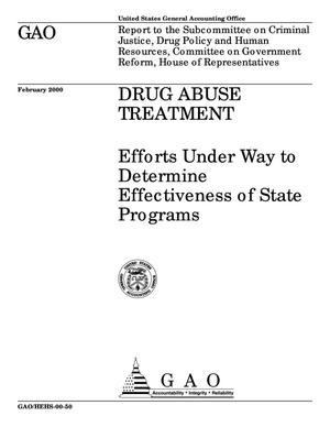 Primary view of object titled 'Drug Abuse Treatment: Efforts Under Way to Determine Effectiveness of State Programs'.